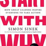 Sinek - Start with Why: How Great Leaders Inspire Everyone to Take Action: Sinek, Simon: 8580001042060: Amazon.com: Books